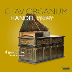 Claviorganum Concertos & Sonatas by Handel ;   Il Gardellino ,   Bart Naessens