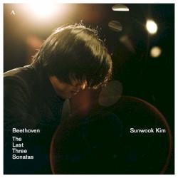 The Last Three Sonatas by Beethoven ;   Sunwook Kim