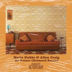 Allen Craig & Mario Dubbz - My Nature (Hotmood Remix)